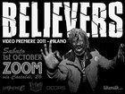 Believers, Garbage Gang Premiere Milano