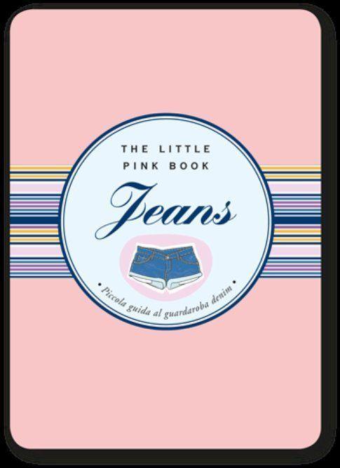 """""""Jeans"""" il The Little Pink book scritto da Francesca Tripodi"""