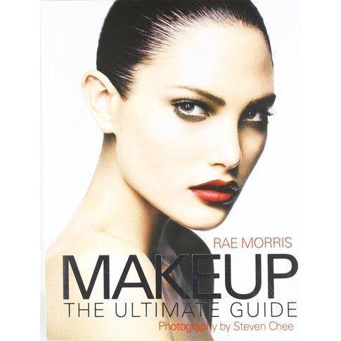 Rae Morrison, Make Up The Ultimate Guide