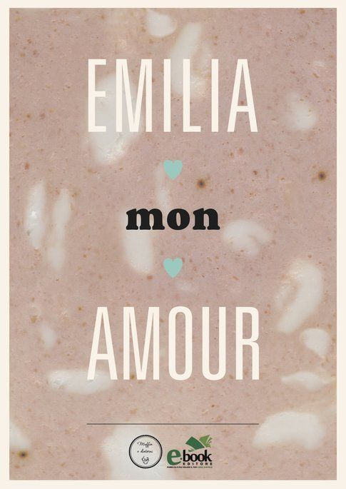 """copertina """"Emilia Mon Amour"""" di Carlo Gibertini"""