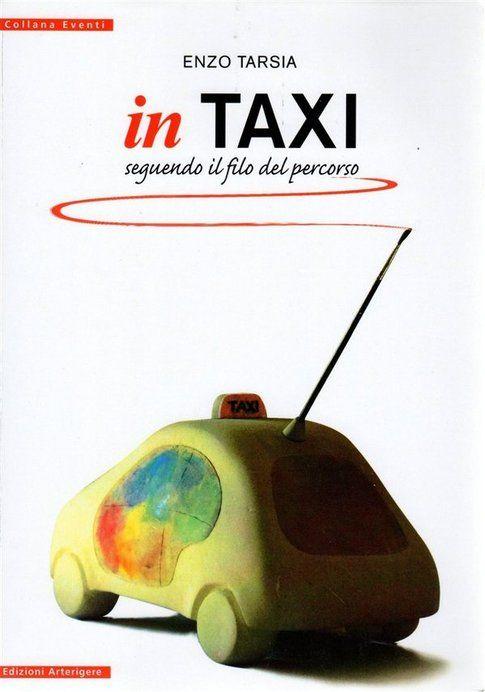 """Copertina di """"In Taxi"""" - immagine concessa da Enzo Tarsia"""