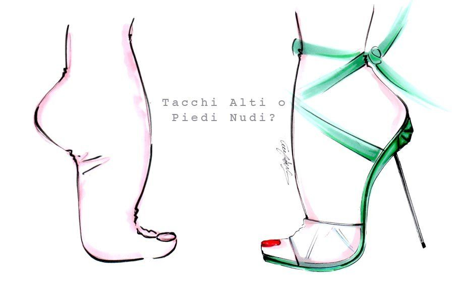 tacchi alto o piedi nudi?