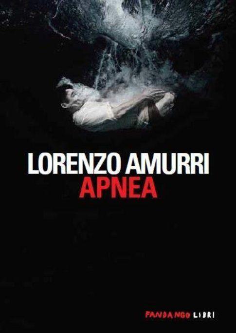 """La copertina di """"Apnea"""", edito da Fandango - foto concessa dall'ufficio stampa Fandango"""