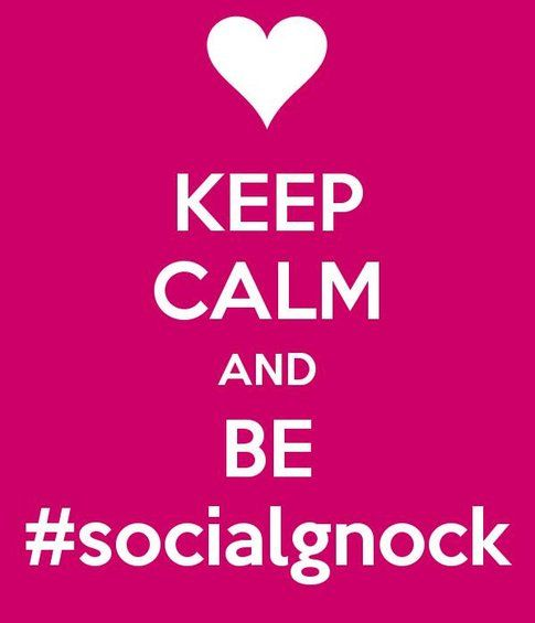 Keep calm and be #socialgnock