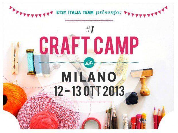 Craft Camp 2013: la rivoluzione handmade