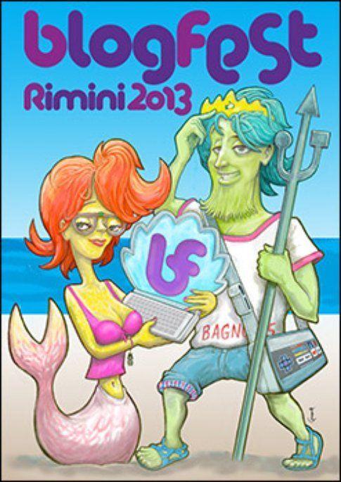 Il manifesto ufficiale della BlogFest 2013 disegnato da Roberto Grassilli