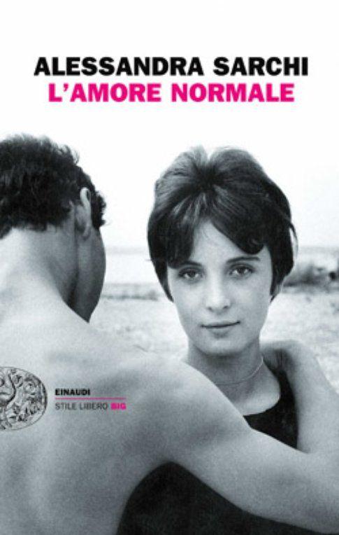 """Copertina di """"L'amore normale"""" ed. Einaudi"""