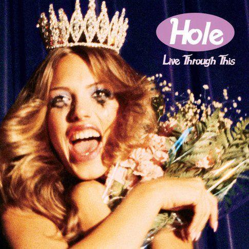 Cover di Live through this, delle Hole