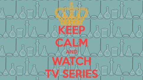 Serie tv che passione - Fonte: keepcalm-o-matic.co.uk