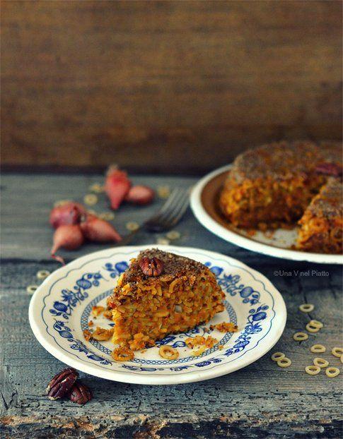 Sformato di anelletti siciliani, zucca e noci pecan. Blog Una V nel piatto