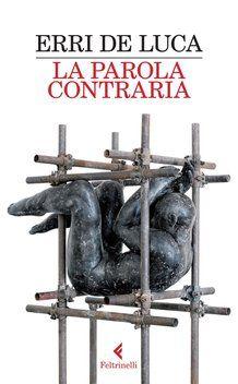 La parola contraria - immagine da sito Feltrinelli