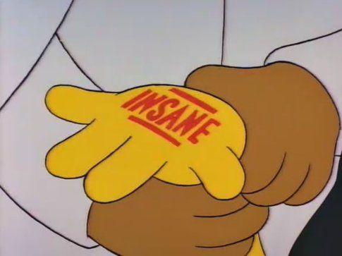 The Simpson, Insane - Fonte: Funnyordie