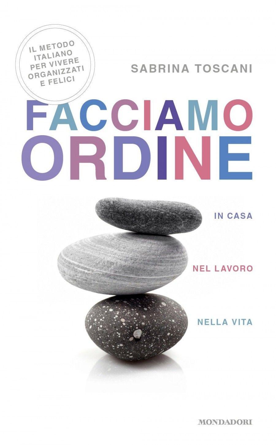 """""""Facciamo ordine"""" di Sabrina Toscani"""