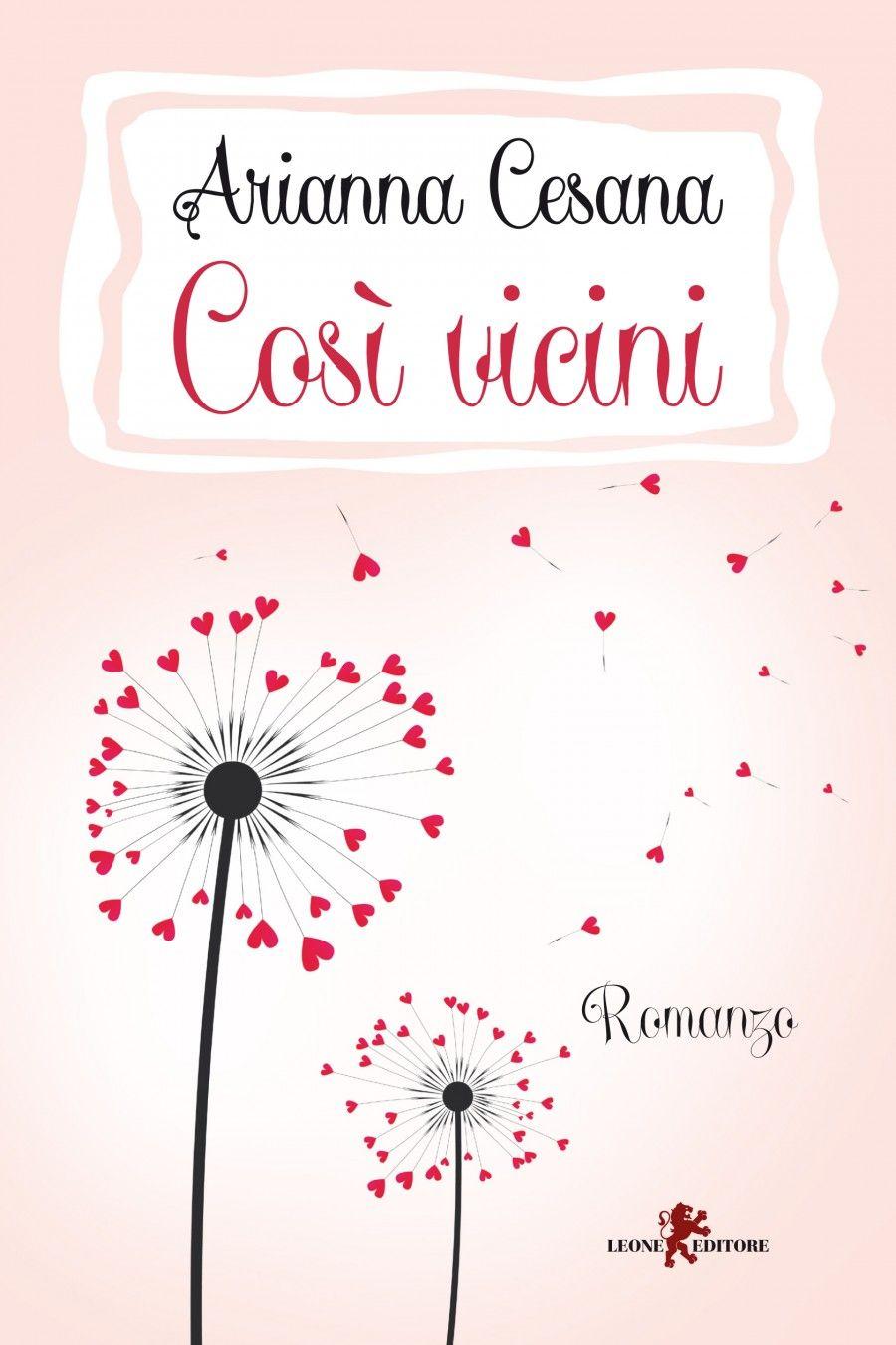 """Cover di """"Così vicini"""" di Arianna Cesana"""