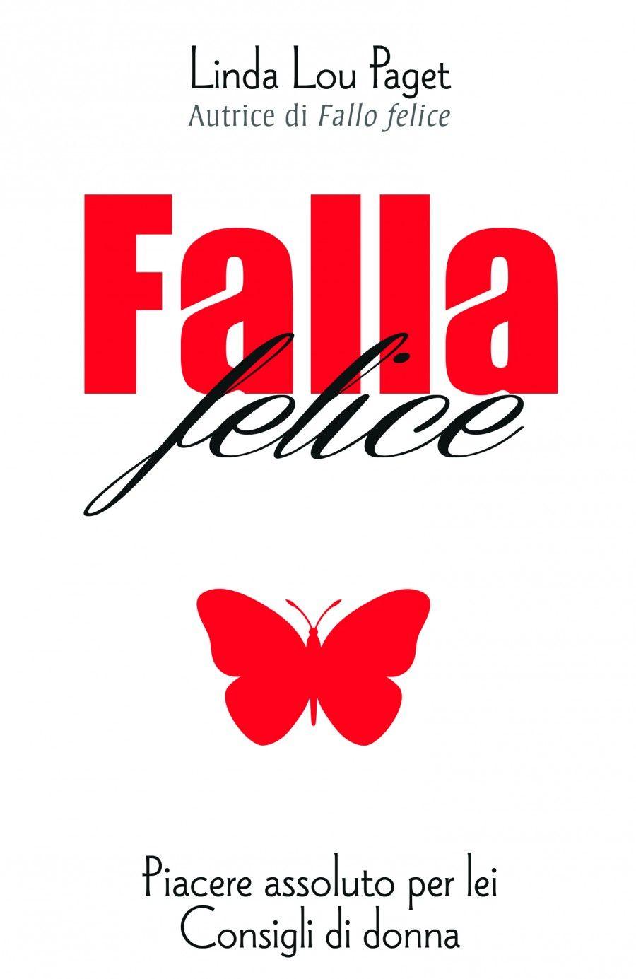 "Cover di ""Falla felice"" di Linda Lou Paget"
