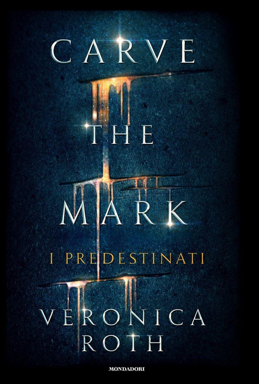 Cave the mark. I predestinati