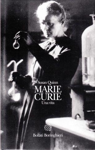 Marie Curie: Una Vita di Susan Quinn