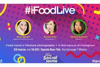 #iFoodLive: come raccontare storie in modo efficace e vero sui social