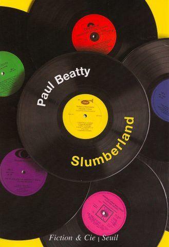 Slumberland di Paul Beatty, che ci porta nella Berlino del 1989 alla scoperta della musica alla vigilia della caduta del muro.