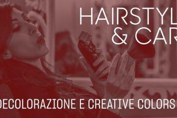 Hair Style&Care: decolorazione e colori crazy