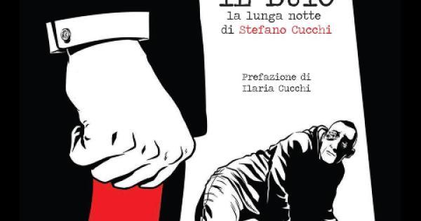 Il Buio, la lunga notte di Stefano Cucchi