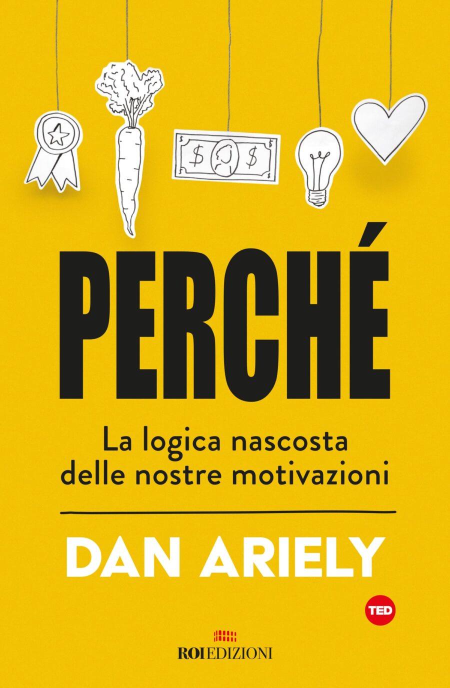 Dan Ariely Perché