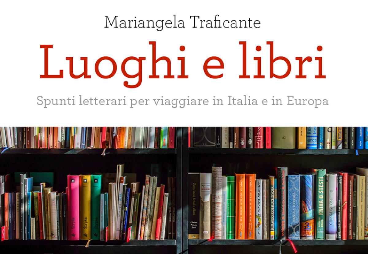 Come fare turismo letterario: il libro da tenere sul comodino
