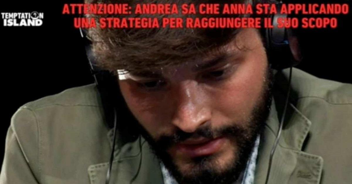 Temptation Island Andrea Battistelli su tutte le furie con Anna