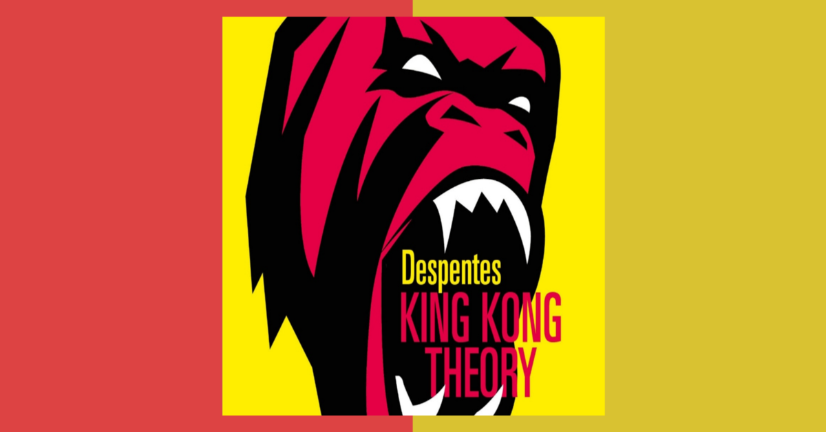 king-kong-theory libro
