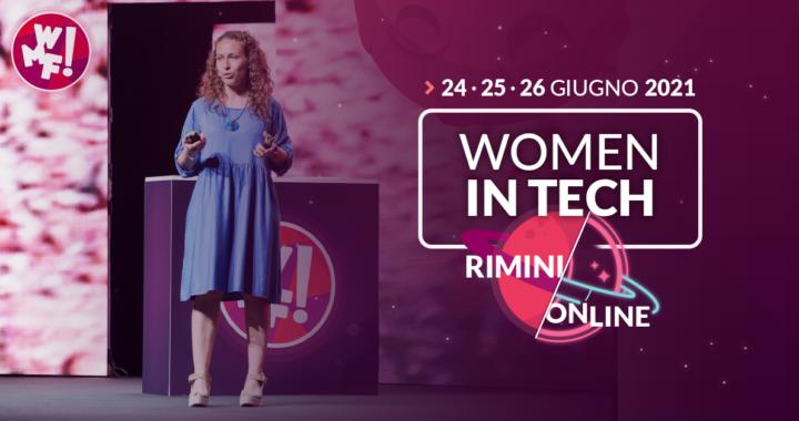 Women in Tech, le prime 10 protagoniste che al WMF2021 racconteranno la loro esperienza professionale