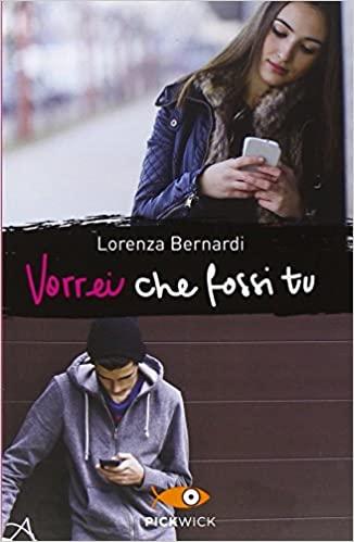 Vorrei che fossi tu di Lorenza Bernardi