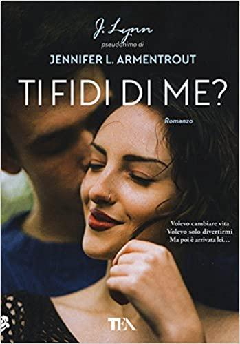 Ti fidi di me di Armentrout Jennifer L. (J. Lynn)
