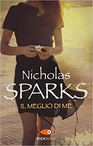Il meglio di me di Nicholas Sparks