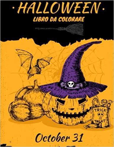 Halloween libro da colorare: 101 disegni da colorare per la festa di Halloween- Dolcetto o Scherzetto?