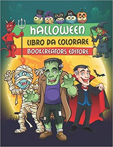 Halloween libro da colorare: Fantastici disegni di Halloween per bambini (streghe, zucche, mostri, Dracula e tanto altro)