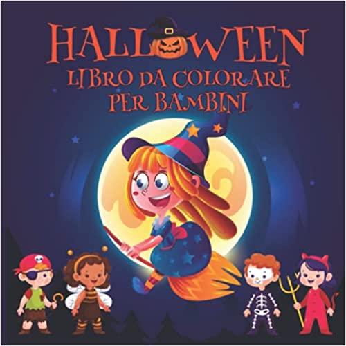 Halloween libro da colorare per bambini: Disegni da colorare di Halloween per bambini dai 5-6 anni