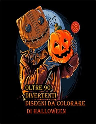 Libro da colorare Happy Halloween: un libro da colorare per adulti con disegni divertenti